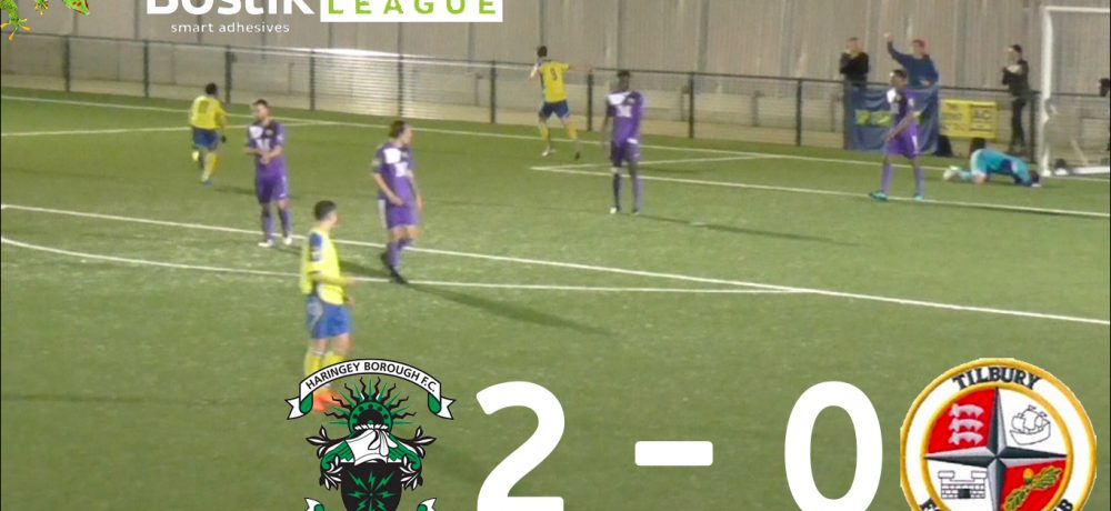 Haringey Borough 2 – 0 Tilbury