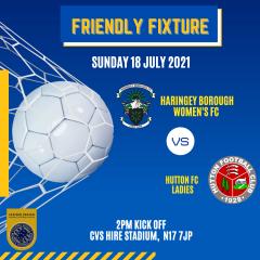 Sunday 18 July 2021 – Haringey Boro Ladies v Hutton FC Ladies – 2pm kick off